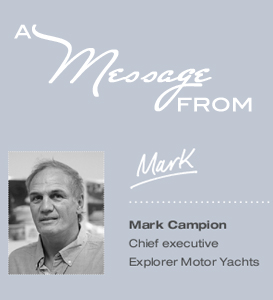 A Message From Mark About Our Yachts